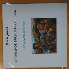 Discos de vinilo: TRIO DE JANEIRO - CHORINHOS BRASILEIROS E FUGA / LIVE IN KAPITEIN ZEPPOS - LP. Lote 133884258