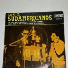 Discos de vinilo: LOS TRES SUDAMERICANOS EP LA FLOR DE LA CANELA + 3 . Lote 133893262