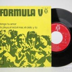 Discos de vinilo: DISCO EP DE VINILO - FORMULA V, TENGO TU AMOR / LA PLAYA, EL SOL, EL MAR.... - BCD - AÑO 1970. Lote 133897141