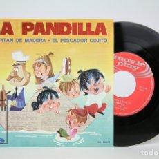 Discos de vinilo: DISCO EP DE VINILO - LA PANDILLA, CAPITAN DE MADERA, EL PESCADOR COJITO - MOVIE PLAY - AÑO 1970. Lote 133897374