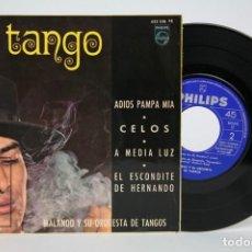 Discos de vinilo: DISCO EP DE VINILO - MALANDO Y SU ORQUESTRA DE TANGOS / ADIOS PAMPA MIA, CELOS... - PHILIPS, 1966. Lote 133898286