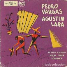Discos de vinilo: PEDRO VARGAS / AGUSTIN LARA. EP. SELLO RCA. EDITADO EN U.S.A.. Lote 133907462