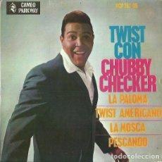 Discos de vinilo: CHUBBY CHECKER. EP. SELLO CAMEO-PARKWAY / HISPAVOX. EDITADO EN ESPAÑA. AÑO 1963. Lote 133908130