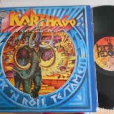 Discos de vinilo: KARTHAGO- LP ROCK´N ROLL TESTAMENT. Lote 133941146