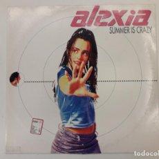 Discos de vinilo: DISCO VINILO ALEXIA. SUMMER IS CRAZY. Lote 133953110