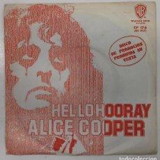 Discos de vinilo: ALICE COOPER - HELLO HOORAY / GENERATION LANDSLIDE SG PROMO ED. ESPAÑOLA 1973. Lote 133953482