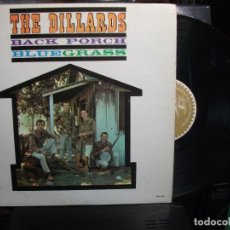 Discos de vinilo: THE DILLARDS BACK PORCH BLUE GRASS LP USA 1963 PEPETO TOP . Lote 133959438