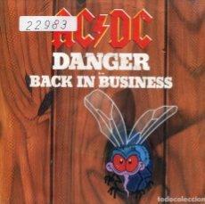 Discos de vinilo: AC/DC / DANGER / BACK IN BÜSINES (SINGLE PROMNO 1985). Lote 133961702
