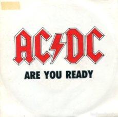 Discos de vinilo: AC/DC / ARE YOU READY (SINGLE PROMO 1990). Lote 133964642