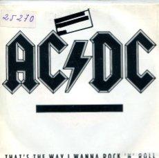 Discos de vinilo: AC/DC / THAT'S THE WAY I WANNA ROCK 'N' ROLL (SINGLE PROMO 1988). Lote 133964786
