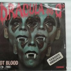 Discos de vinilo: DRACULA AND Cº VERSION ORIGINAL HOT BLOOD. Lote 133967690