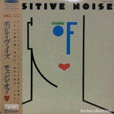 Discos de vinilo: OFERTA PROMO LP JAPON POSITIVE NOISE - CHANGE OF HEART. Lote 133971454