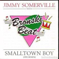 Discos de vinilo: JIMMY SOMERVILLE WITH BRONSKI BEAT - SMALLTOWN BOY - SINGLE EUROPE 1991. Lote 133977658