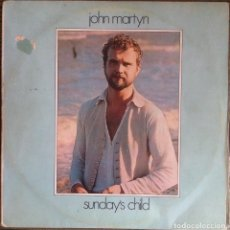 Discos de vinilo: JOHN MARTYN - SUNDAY'S CHILD - LP ISLAND/ARIOLA 1975 ED. ESPAÑOLA. Lote 133984286