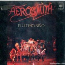 Discos de vinilo: AEROSMITH / EL ULTIMO NIÑO / COMBINANCION (SINGLE 1976). Lote 133993674