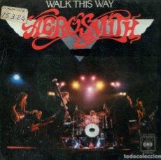 Discos de vinilo: AEROSMITH / WALK THIS WAY / UNCLE SALTY (SINGLE 1977). Lote 133993918