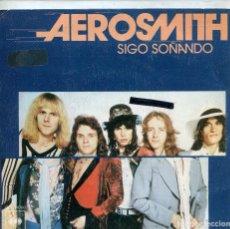 Discos de vinilo: AEROSMITH / SIGO SOÑANDO / ALGUIEN (SINGLE 1976). Lote 133994042