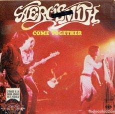Discos de vinilo: AEROSMITH / COME TOGETHER / REYES Y REINAS (SINGLE 1978). Lote 133994270