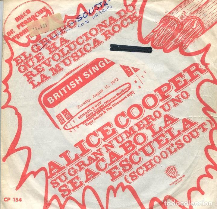 ALICE COOPER / SE ACABO LA ESCUELA / DEBAJO DE MIS RUEDAS (SINGLE PROMO 1972) (Música - Discos - Singles Vinilo - Pop - Rock - Extranjero de los 70)
