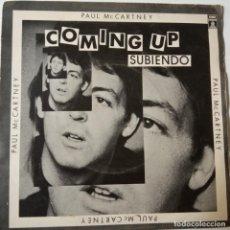 Discos de vinilo: PAUL MCCARTNEY- COMING UP - SPAIN SINGLE 1980 - WINGS-THE BEATLES- VINILO COMO NUEVO.. Lote 134000386