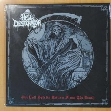 Discos de vinilo: HELL DESECRATOR - THE EVIL SPIRITS RETURN FROM THE DEATH - LP. Lote 133892825