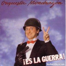 Discos de vinilo: ORQUESTA MONDRAGON - ES LA GUERRA - SINGLE SPAIN. Lote 134013202