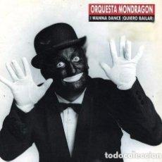 Discos de vinilo: ORQUESTA MONDRAGÓN - I WANNA DANCE (QUIERO BAILAR) - MAXI-SINGLE SPAIN 1989. Lote 134013554
