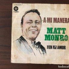 Discos de vinilo: MATT MONRO ?– A MI MANERA GÉNERO: POP, STAGE & SCREEN ESTILO: BALLAD, VOCAL, SOUNDTRACK AÑO: 1970. Lote 134024666