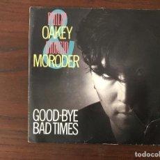 Discos de vinilo: PHILIP OAKEY & GIORGIO MORODER ?– GOOD-BYE BAD TIMES SELLO: VIRGIN ?– A 107460 FORMATO: VINYL, 7 . Lote 134030414