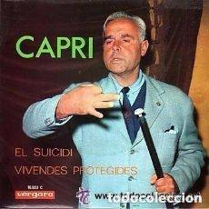 Discos de vinilo: JOAN CAPRI: EL SUICIDI / VIVENDES PROTEGIDES.- SPAIN SPAIN 1968. Lote 134032114