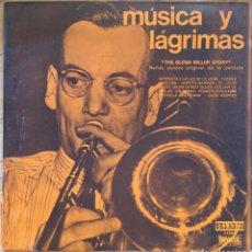 Discos de vinilo: THE GLENN MILLER STORY. MÚSICA Y LÁGRIMAS. B.S.O.. Lote 134034370