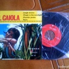 Discos de vinilo: DISCO DE AL CAIOLA INCLUYE 4 TEMAS. Lote 134035294