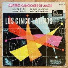 Discos de vinilo: LOS CINCO LATINOS. DÍMELO TÚ.+ 3. VINILO AZUL. FONTANA. Lote 134041678