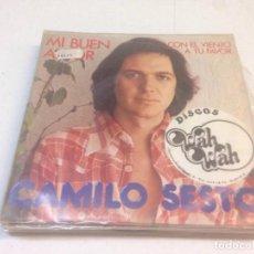 Discos de vinilo: CAMILO SESTO - MI BUEN AMOR / CON EL VIENTO A TU FAVOR (7-- SINGLE). Lote 134043942
