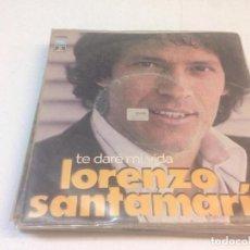 Discos de vinilo: LORENZO SANTAMARÍA - TE DARÉ MI VIDA (7-SINGLE). Lote 134044178
