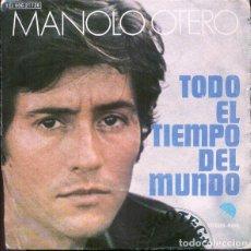 Discos de vinilo: MANOLO OTERO – TODO EL TIEMPO DEL MUNDO (ESPAÑA, 1974). Lote 134045562
