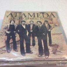 Discos de vinilo: ALAMEDA - AMANECER EN EL PUERTO (7-- SINGLE). Lote 134046050