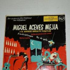 Discos de vinilo: MIGUEL ACEVES MEJÍA Y EL MARIACHI TECALITLAN EP A LOS 15 O 20 TRAGOS +2. Lote 134049106