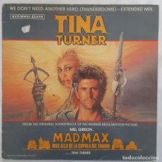 Discos de vinilo: MAXI - MADMAX / TINA TURNER - WE DON'T NEED ANOTHER HERO - CAPITOL 052-2007136 - 1985. Lote 134054418