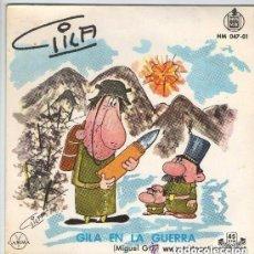 Discos de vinilo: GILA, GILA EN LA GUERRA, GILA VIOLINISTA, SINGLE HISPAVOX 1959. Lote 134068270