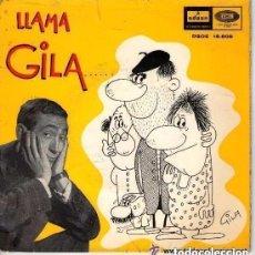 Discos de vinilo: GILA - GILA LLAMA AL MAESTRO - GILA LLAMA AL INVENTOR - GILA LLAMA A TERESA - LLAMA A PEP - SINGLE. Lote 134068338