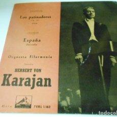 Discos de vinilo: HERBERT VON KARAJAN, EP, LOS PATINADORES + 1, AÑO 1958. Lote 134075106