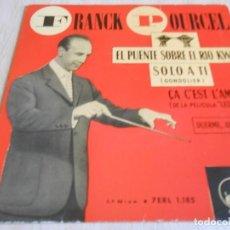 Discos de vinilo: FRANCK POURCEL Y SU GRAN ORQUESTA, EP, EL PUENTE SOBRE EL RIO KWAI + 3, AÑO 1958. Lote 134075974