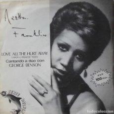 Discos de vinilo: ARETHA FRANKLIN & GEORGE BENSON: LOVE ALL THE HURT AWAY. Lote 182624885