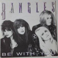 Discos de vinilo: BANGLES: BE WITH YOU (PROMOCIONAL). Lote 134077174