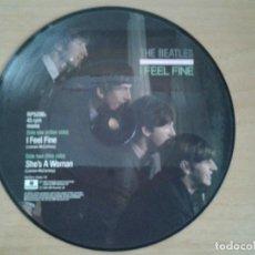 Discos de vinilo: THE BEATLES SINGLE PICTURE DISC - I FEEL FINE-SHE'S A WOMAN- EMI 1984 RP5200 EN MUY BUENAS CONDICION. Lote 134077526