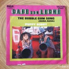 Discos de vinilo: CAFE CON LECEHE BUBBLE GUM SONG SINGLE EDIC ESPAÑA BUENA CONSERVACION. Lote 134083154