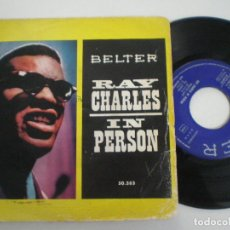 Discos de vinilo: RAY CHARLES - IN PERSON - EP BELTER 1960. Lote 134084778