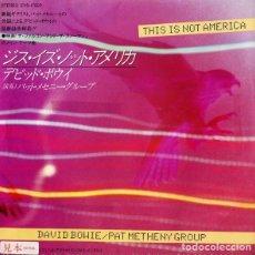 Discos de vinilo: OFERTA PROMO SINGLE 7'' JAPON DAVID BOWIE & PAT METHENY - THIS IS NOT AMERICA - RAREZA. Lote 134088706