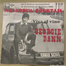 Discos de vinilo: GEORGIE DANN - FESTIVAL DE MALLORCA -MALLORCA COCKTAIL. Lote 134098658